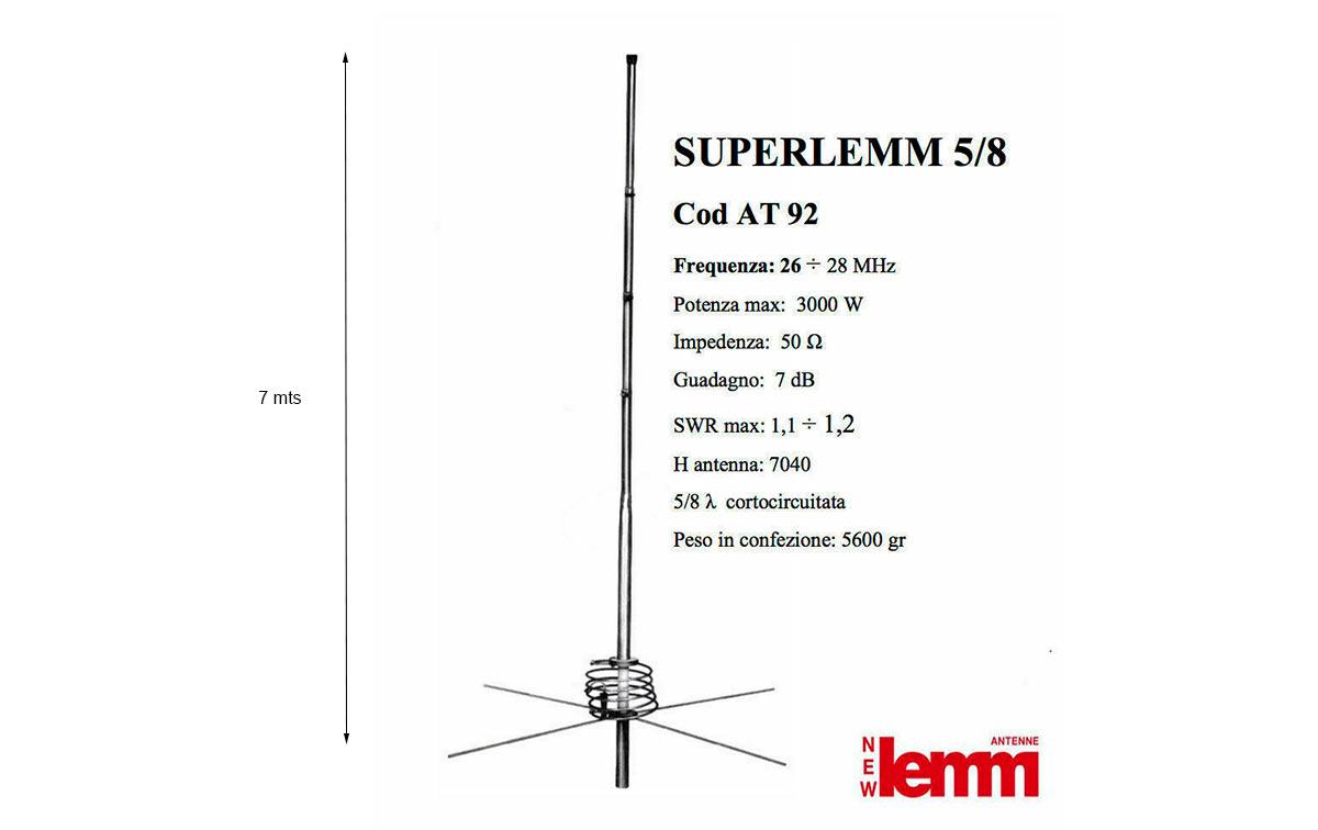 AT-92 SUPERLEMM 5/8 Antena base 4 radiales CB-26 a 28 Mhz Longitud 7 m