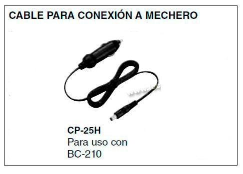 CP25H Cable para conexion a mechero cargador BC-210