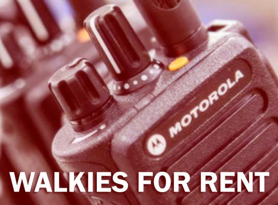Walkies for rent